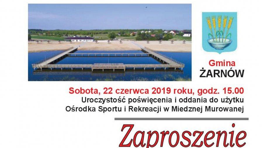 Uroczystość poświęcenia i oddania do użytku Ośrodka Sportu i Rekreacji w Miedznej Murowanej odbędzie się w sobotę, 22 czerwca 2019 roku o godz. 15.00.