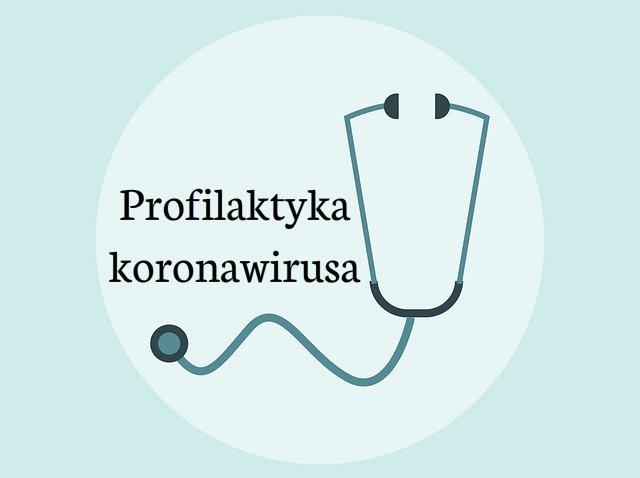KORONAWIRUS- PROFILAKTYKA