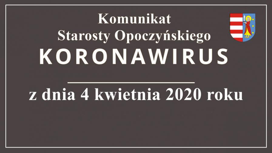 Komunikat Starosty Opoczyńskiego z dnia 4.04.2020 r.