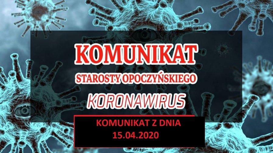 Komunikat Starosty Opoczyńskiego z dnia 15.04.2020