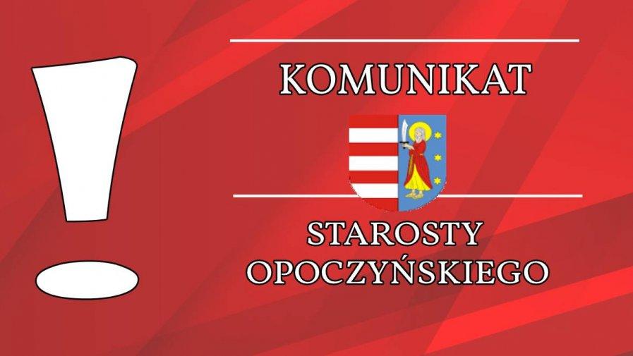 Informacja  Starosty Opoczyńskiego dotycząca sytuacji epidemicznej w powiecie opoczyńskim – stan nadzień 18 kwietnia 2020 r. godz. 10.30