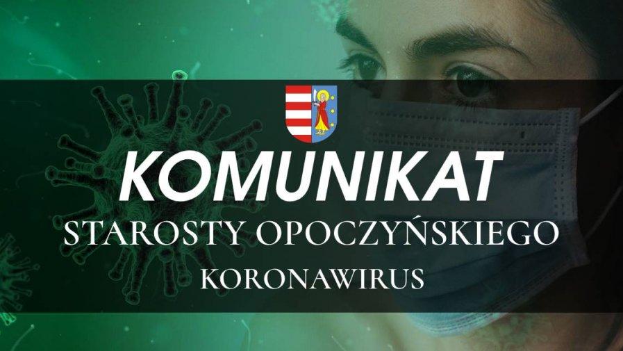 Komunikat Starosty Opoczyńskiego dotyczący sytuacji epidemicznej na terenie powiatu opoczyńskiego – stan na dzień 25 czerwca 2020 r. godz. 12.00