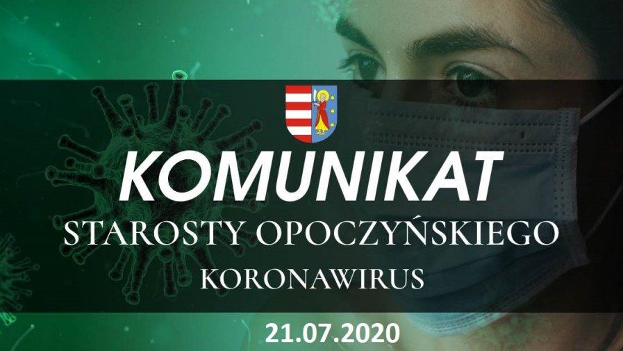 Komunikat Starosty Opoczyńskiego dotyczący sytuacji epidemicznej na terenie powiatu opoczyńskiego – stan na dzień 21 lipca 2020 r. godz. 11.00