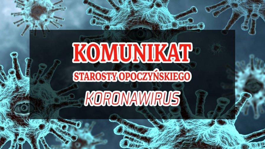 Komunikat Starosty Opoczyńskiego dotyczący sytuacji epidemicznej na terenie powiatu opoczyńskiego – stan na dzień 31 sierpnia 2020 r. godz. 14:00