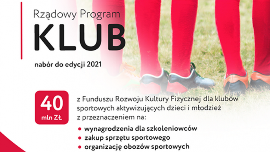 Kolejna edycja Rządowego Programu ''Klub''